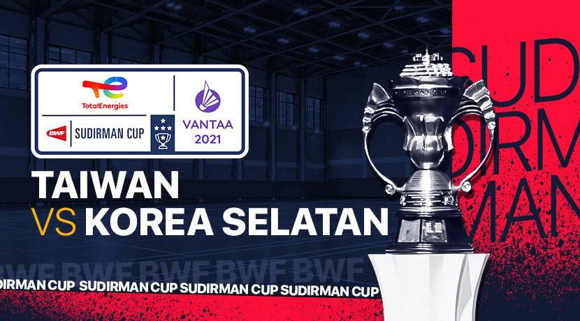 Live Streaming Sudirman Cup 2021 Taiwan vs South Korea