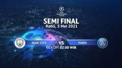 Manchester City vs Paris Saint-Germain Semi Final I UEFA Champions League 2020/21