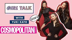Yuki Kato Pernah Starstruck Saat Bertemu Penyanyi Ini! | Girl Talk with Yuki Kato Part 2