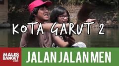 [INDONESIA TRAVEL SERIES] Jalan2Men Season 3 - Garut - Episode 9 (Part 2)