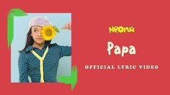 Neona - Papa | Official Lyric Video