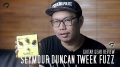 GEAR REVIEW - SEYMOUR DUNCAN TWEEK FUZZ by Gitaragam