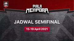Saksikan! 15 - 19 April 2021 Semifinal | Piala Menpora 2021