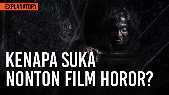 Streaming Kenapa Orang Suka Nonton Film Horor Vidio Com