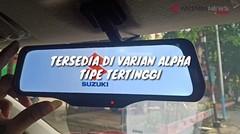 ANTARANEWS - CARA KERJA FITUR SMART E-MIRROR SUZUKI XL7