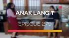 Anak Langit - Episode 279