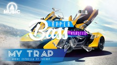 FREE MUSIC FOR YOUR DAY - MY TRAP - ANDREESTRELLA FT FREDDAFRIX