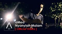 aMed - Nyanyian Malam
