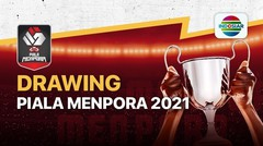 Drawing Piala Menpora 2021 - 08 Maret 2021