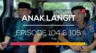 Anak Langit - Episode 104 dan 105
