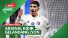 Bursa Transfer: Arsenal Incar Gelandang Lyon, Houssem Aouar