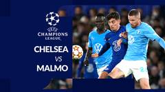 MOTION GRAFIS Liga Champions: Chelsea Pesta Gol saat Hadapi Malmo