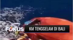 Kapal Motor Pengangkut 300 Ton barang Tenggelam di Perairan Utara Bali, 9 ABK Hilang | Fokus