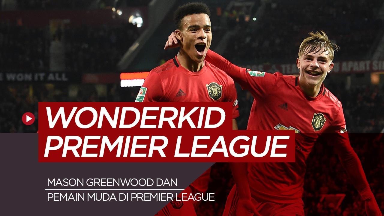 5 Wonderkid Premier League Musim Ini Pemain Manchester United Diantaranya