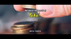 Bersihkan Hartamu Dari Riba | Buya Yahya