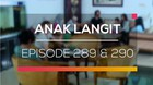 Anak Langit - Episode 289 dan 290
