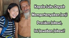 Kepala Suku Dayak Mempertanyakan Janji Jokowi, Ini Jawaban Jokowi