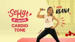 Cardio Tone with Riana | Eps. 2 | Sehat di Rumah
