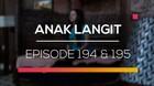 Anak Langit - Episode 194 dan 195