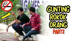 TEGAS! Larangan Merokok di Area Asian Games 2018, Guntingin Rokok Orang2 PART2 -Lihat Apa Reaksinya!