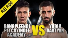 Bangpleenoi vs. Yurik Davtyan - ONE Championship Full Fight