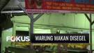 Pelanggan Makan di Tempat, Sejumlah Warung Nasi di Jakarta Disegel Petugas