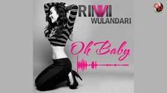 Rinni Wulandari - Oh Baby