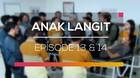 Anak Langit - Episode 13 dan 14