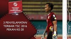3 Penyelamatan Terbaik TSC 2016 Pekan ke-20