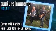 Anji - Bidadari Tak Bersayap Orchestra Version (Cover by Canidya & Gunturelmonemo)