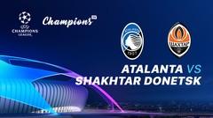 Full Match - Atalanta Vs Shakhtar Donetsk I UEFA Champions League 2019/2020