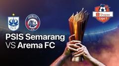 Full Match - PSIS Semarang 2 vs 0 Arema FC   Shopee Liga 1