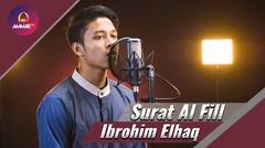 Ngaji asik bersama Ibrohim Elhaq - Surat Al Fill