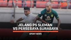 5 Fakta Jelang PS Sleman vs Persebaya Surabaya