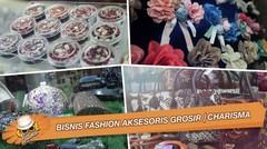 Bisnis Fashion Aksesoris Grosir | CHARISMA