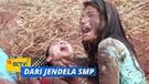 Kompetisi Sengit!! Ria-Wulan vs Lili-Santi | Dari Jendela SMP Episode 117 dan 118