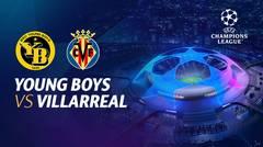 Full Match - Young Boys vs Villarreal | UEFA Champions League 2021/2022