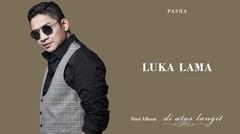 PASHA - Luka Lama | Official Lyric Video