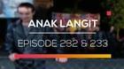 Anak Langit - Episode 232 dan 233