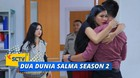 Dua Dunia Salma Season 2 - Episode 05