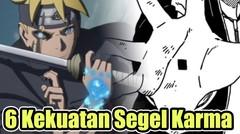 6 Kekuatan Segel Karma di Anime Boruto