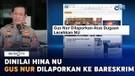 Dinilai Hina NU, Gus Nur Dilaporkan ke Bareskrim