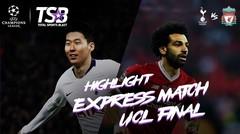 UEFA CHAMPIONS LEAGUE | FINAL 2019 | EXPRESS MATCH