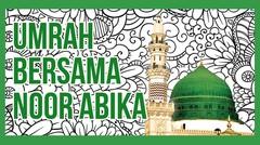 Umrah - Ibadah Umroh Bersama Noor Abika Tour & Travel