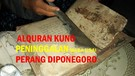 Alquran Kuno Peninggalan Pasca-Perang Diponegoro Ditemukan di Pegunungan Cilacap
