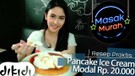 Cara Praktis Bikin Pancake Eskrim Modal 20rb!!