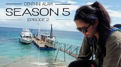 Dari Jakarta Menuju Nusa Penida - Centhini Alam S 5 Part 2