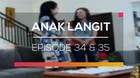 Anak Langit - Episode 34 dan 35