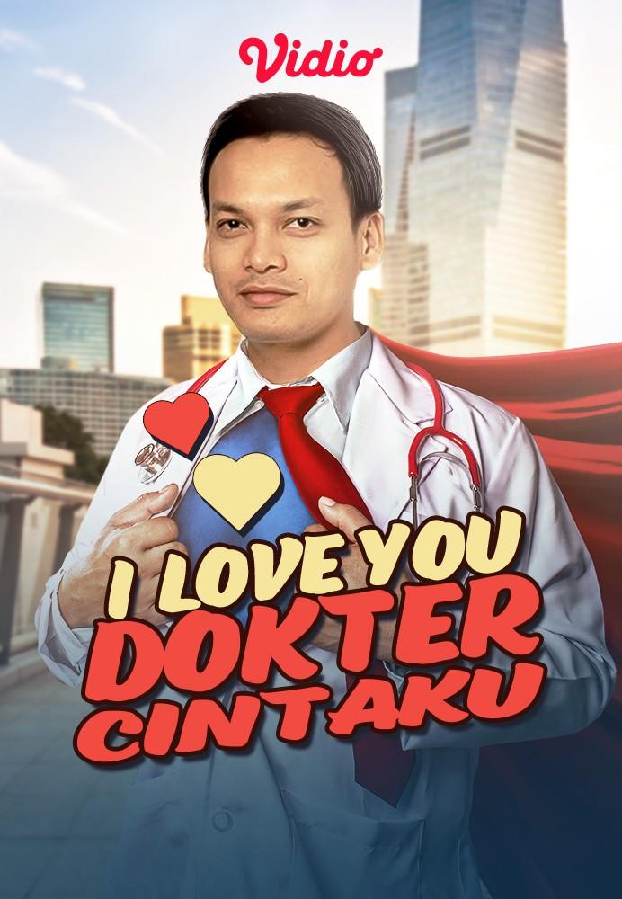 I Love You Dokter Cintaku