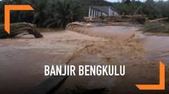17 Tewas Akibat Banjir dan Longsor di Bengkulu
